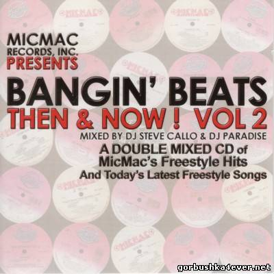 [MicMac Records] Bangin Beats - Then & Now! vol 02 [2005]