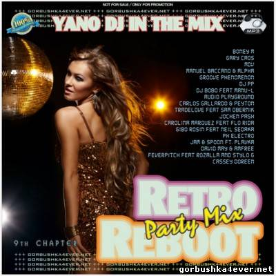 DJ Yano - Retro Reboot Party Mix vol 09