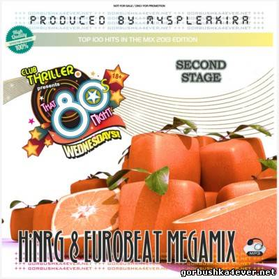 HiNRG & Eurobeat Megamix [2013] Second Stage